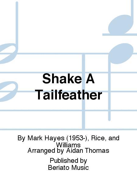 Shake A Tailfeather