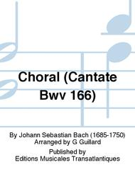 Choral (Cantate Bwv 166)