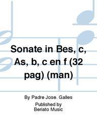 Sonate in Bes, c, As, b, c en f (32 pag) (man)