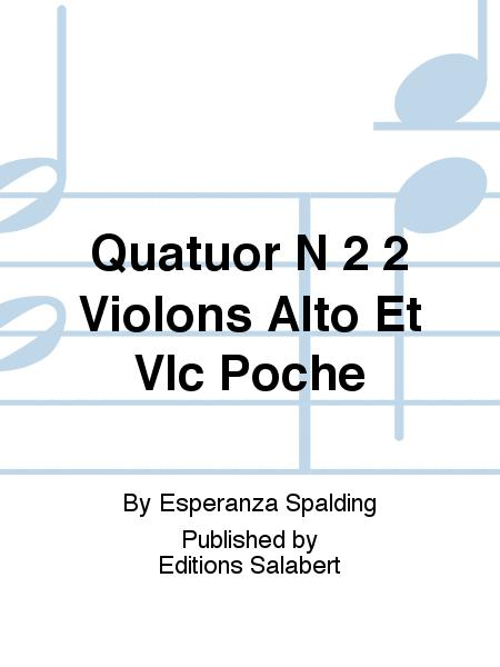 Quatuor N 2 2 Violons Alto Et Vlc Poche