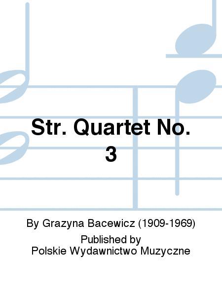 Str. Quartet No. 3