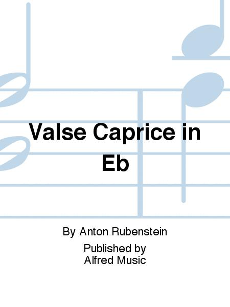 Valse Caprice in Eb