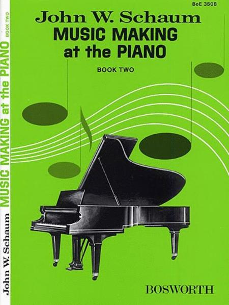 Music Making At The Piano Book 2 Level 1