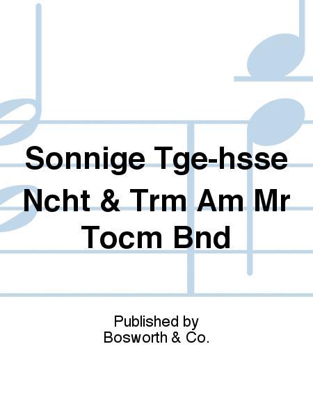Sonnige Tge-hsse Ncht & Trm Am Mr Tocm Bnd
