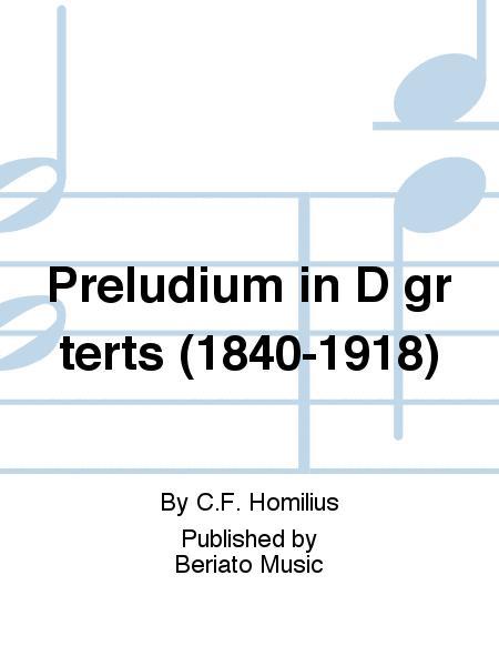 Preludium in D gr terts (1840-1918)