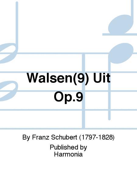 Walsen(9) Uit Op.9
