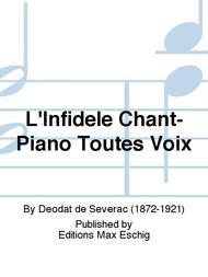 L'Infidele Chant-Piano Toutes Voix