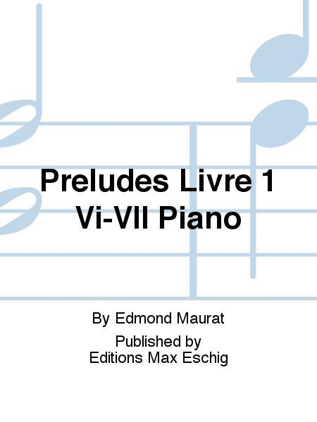 Preludes Livre 1 Vi-VII Piano
