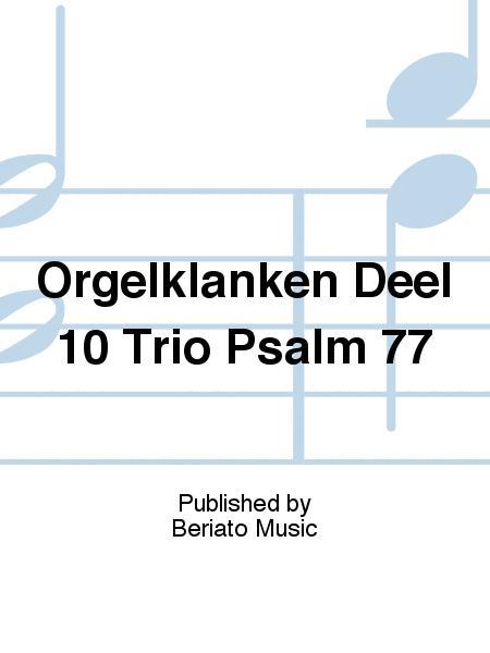 Orgelklanken Deel 10 Trio Psalm 77