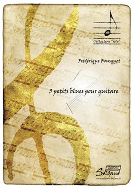 3 Petits Blues Pour Guitare