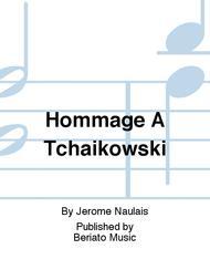 Hommage A Tchaikowski