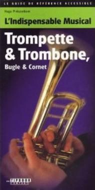 L'Indispensable Musical Trompette & Trombone