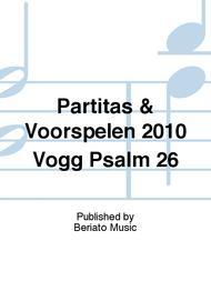 Partitas & Voorspelen 2010 Vogg Psalm 26
