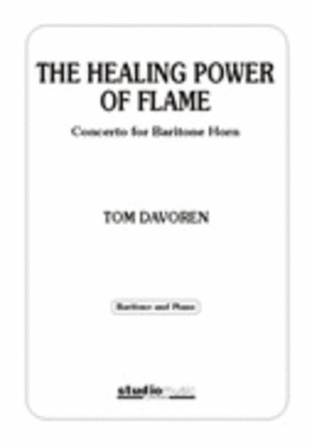 The Healing Power of Flame