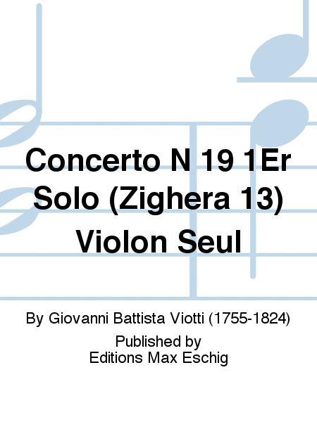 Concerto N 19 1Er Solo (Zighera 13) Violon Seul