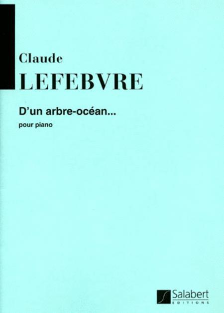 D'Un Arbre-Ocean...