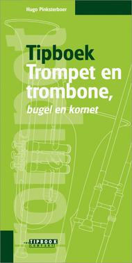 Tipboek Trompet en Trombone, Bugel en Cornet