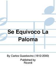 Se Equivoco La Paloma