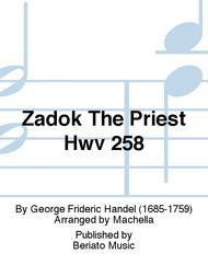 Zadok The Priest Hwv 258