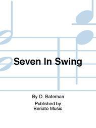 Seven In Swing