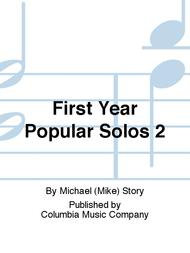 First Year Popular Solos 2