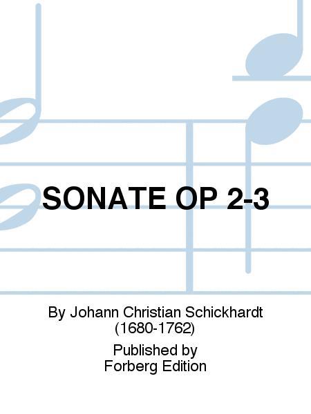 SONATE OP 2-3