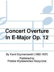Concert Overture In E-Major Op. 12