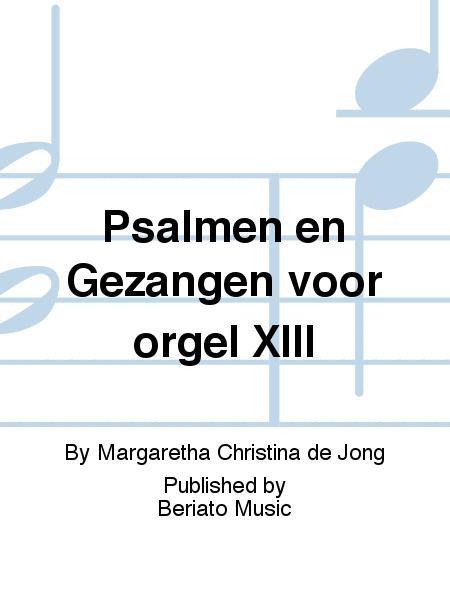 Psalmen en Gezangen voor orgel XIII