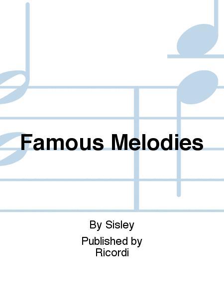 Famous Melodies