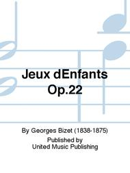 Jeux dEnfants Op.22