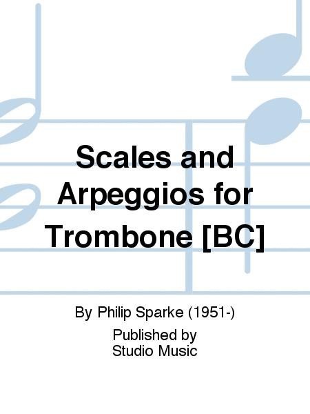 Scales and Arpeggios for Trombone [BC]