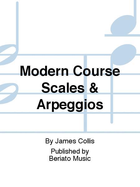 Modern Course Scales & Arpeggios