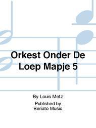 Orkest Onder De Loep Mapje 5