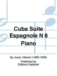 Cuba Suite Espagnole N 8 Piano