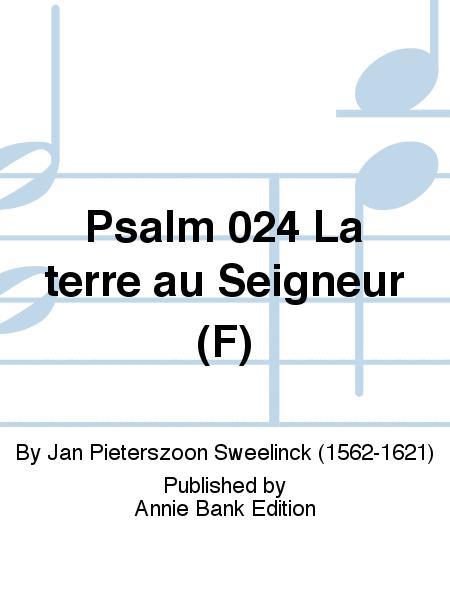Psalm 024 La terre au Seigneur (F)