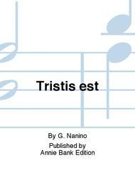Tristis est