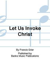 Let Us Invoke Christ