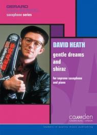 Gentle Dreams and Shiraz