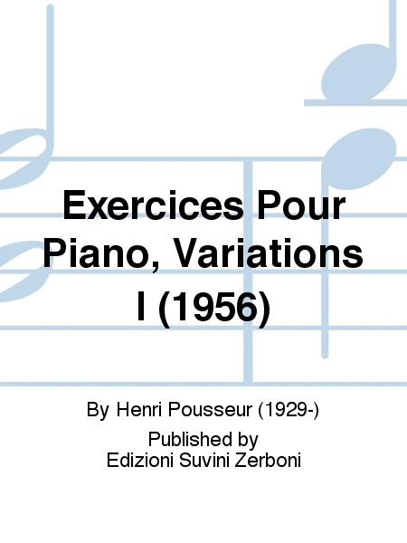 Exercices Pour Piano, Variations I (1956)