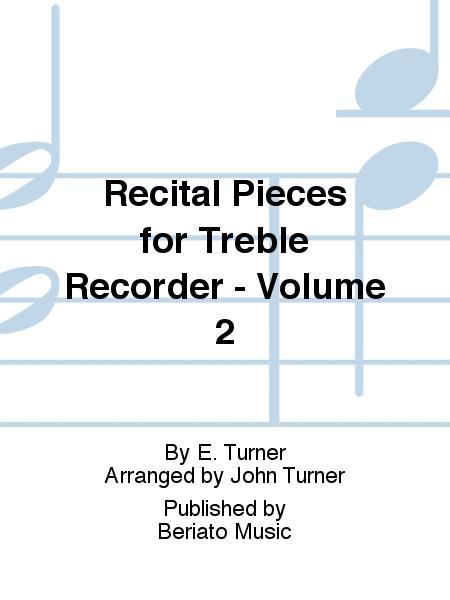 Recital Pieces for Treble Recorder - Volume 2