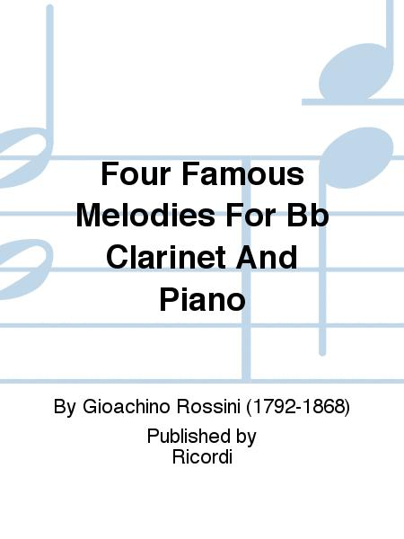 Four Famous Melodies For Bb Clarinet And Piano