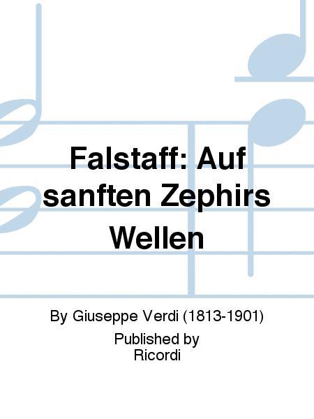 Falstaff: Auf sanften Zephirs Wellen