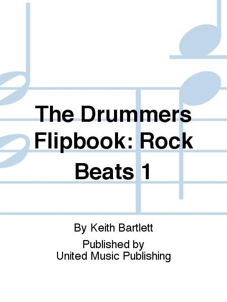 The Drummers Flipbook: Rock Beats 1