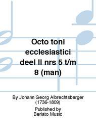Octo toni ecclesiastici deel II nrs 5 t/m 8 (man)