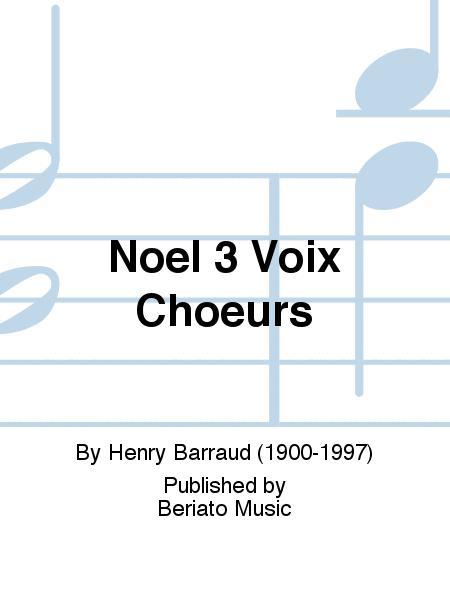 Noel 3 Voix Choeurs