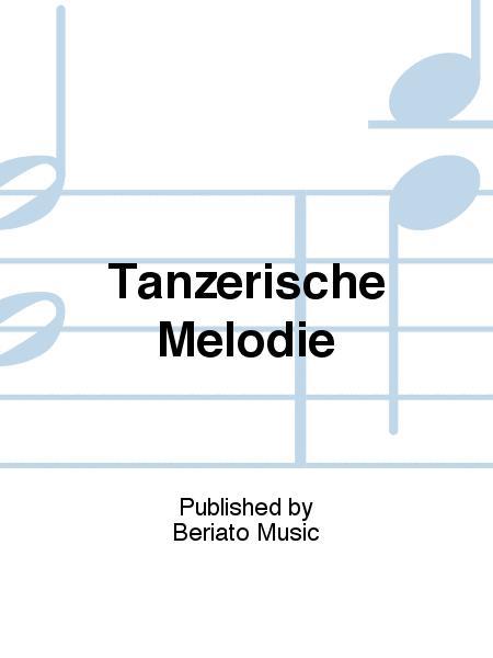 Tanzerische Melodie