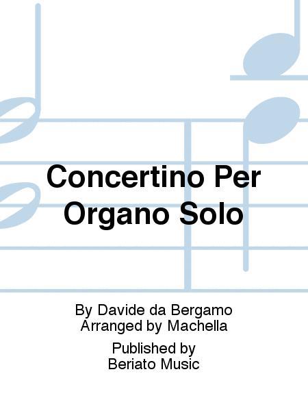 Concertino Per Organo Solo