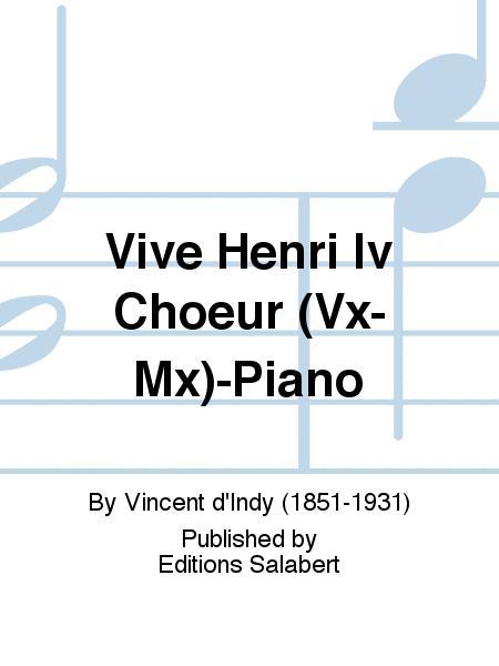 Vive Henri Iv Choeur (Vx-Mx)-Piano