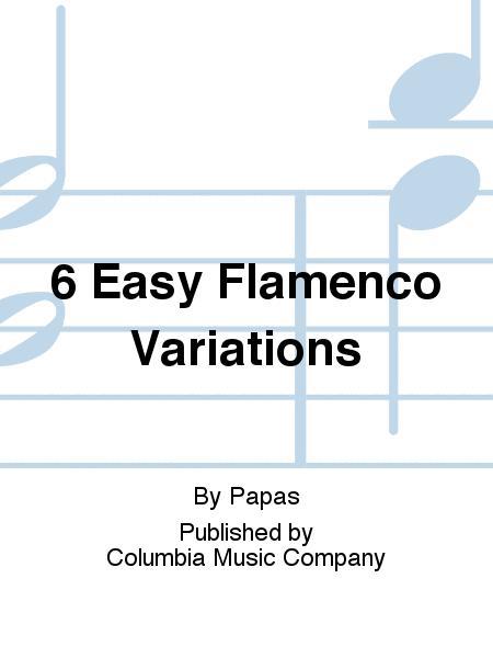 6 Easy Flamenco Variations
