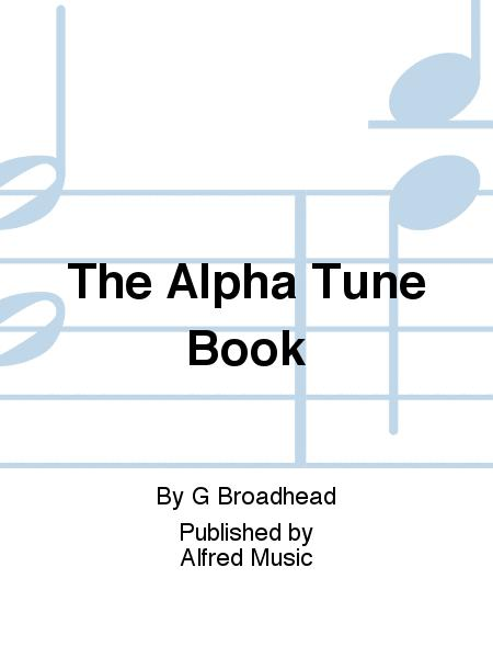 The Alpha Tune Book